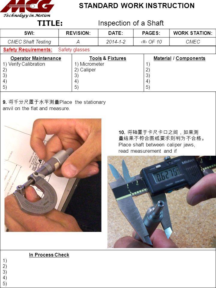 9. 将千分尺置于水平测量Place the stationary anvil on the flat and measure.