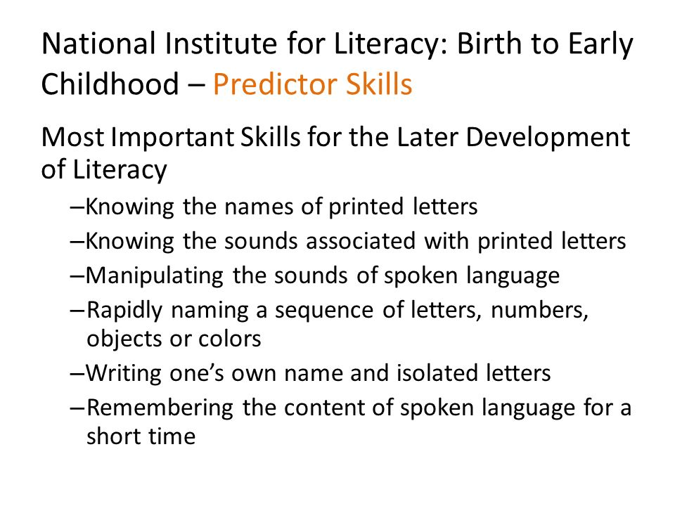 National Institute for Literacy: Birth to Early Childhood – Predictor Skills