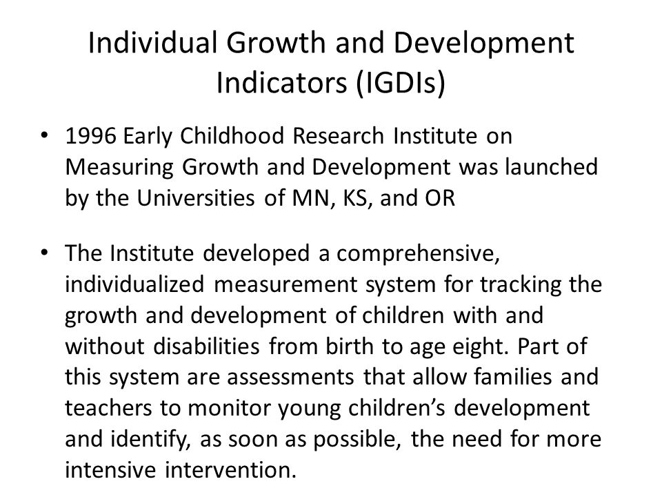 Individual Growth and Development Indicators (IGDIs)