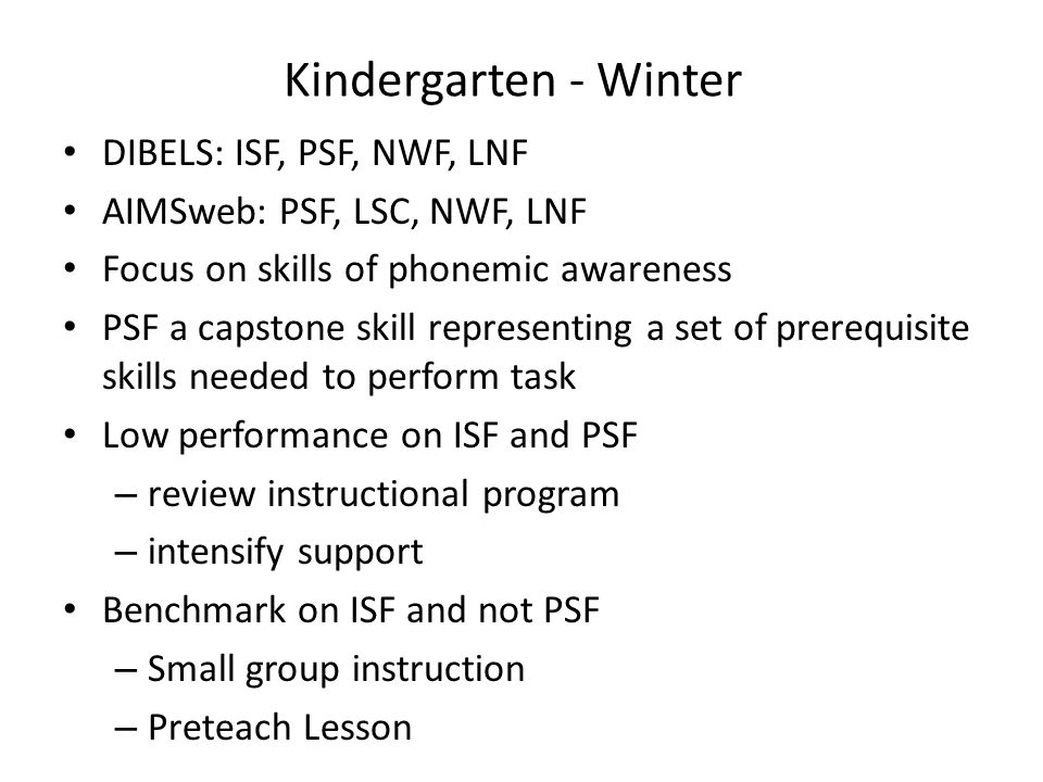Kindergarten - Winter DIBELS: ISF, PSF, NWF, LNF