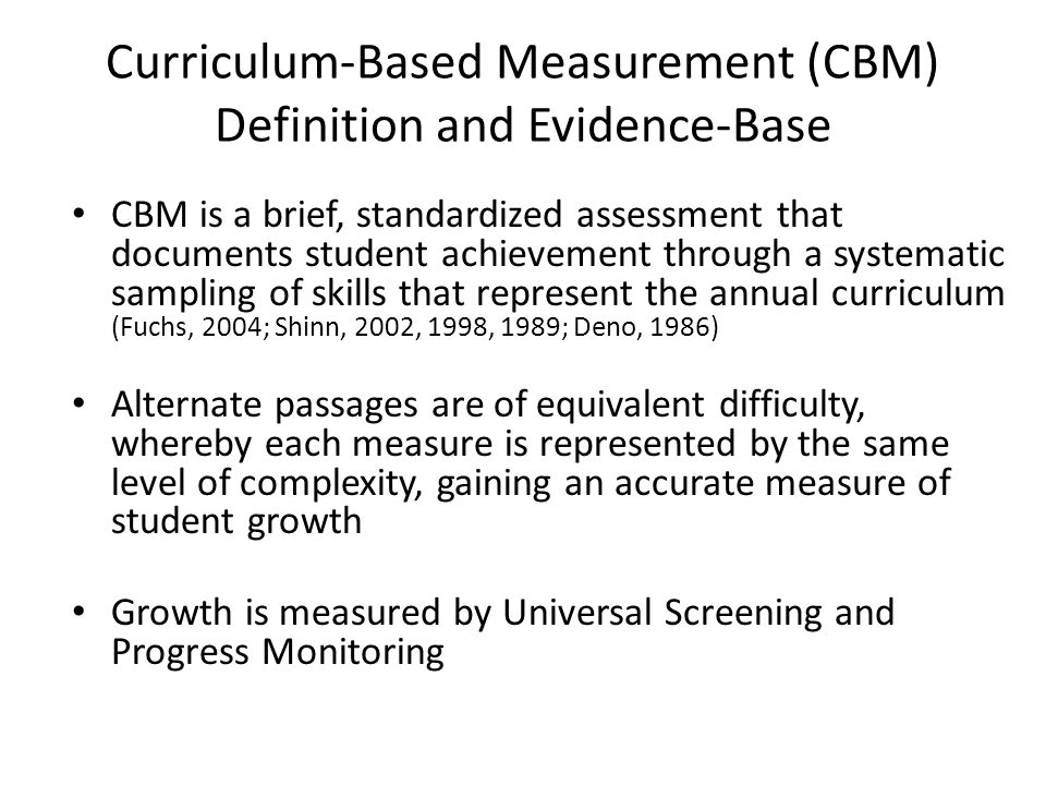 Curriculum-Based Measurement (CBM) Definition and Evidence-Base