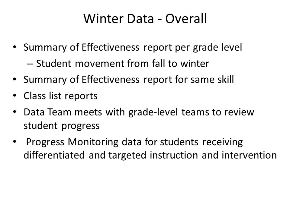 Winter Data - Overall Summary of Effectiveness report per grade level