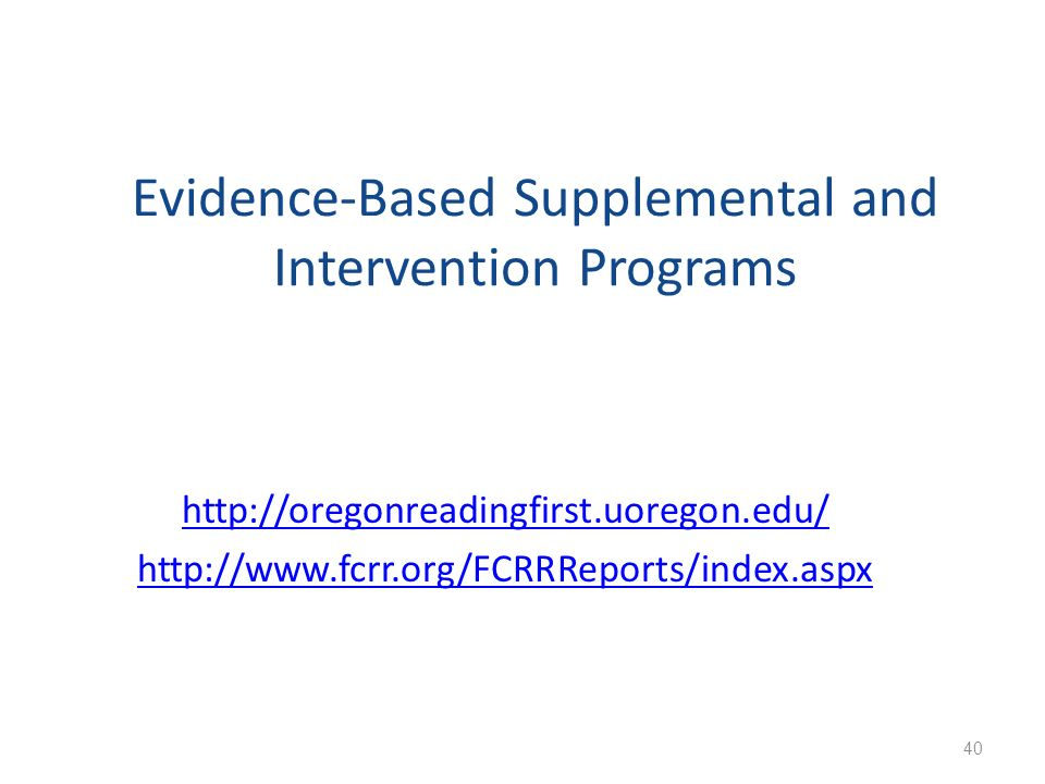 Evidence-Based Supplemental and Intervention Programs