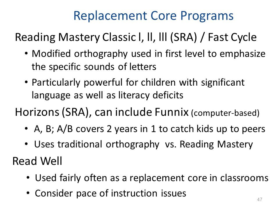 Replacement Core Programs