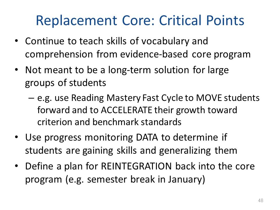 Replacement Core: Critical Points