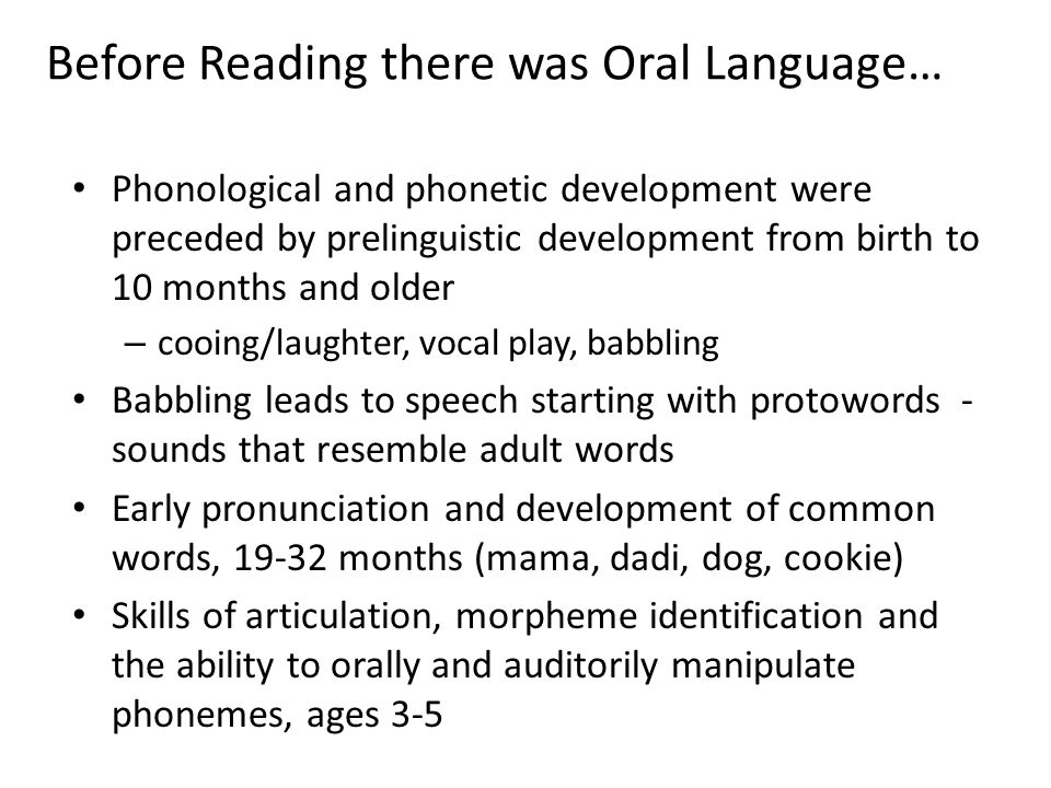 Before Reading there was Oral Language…