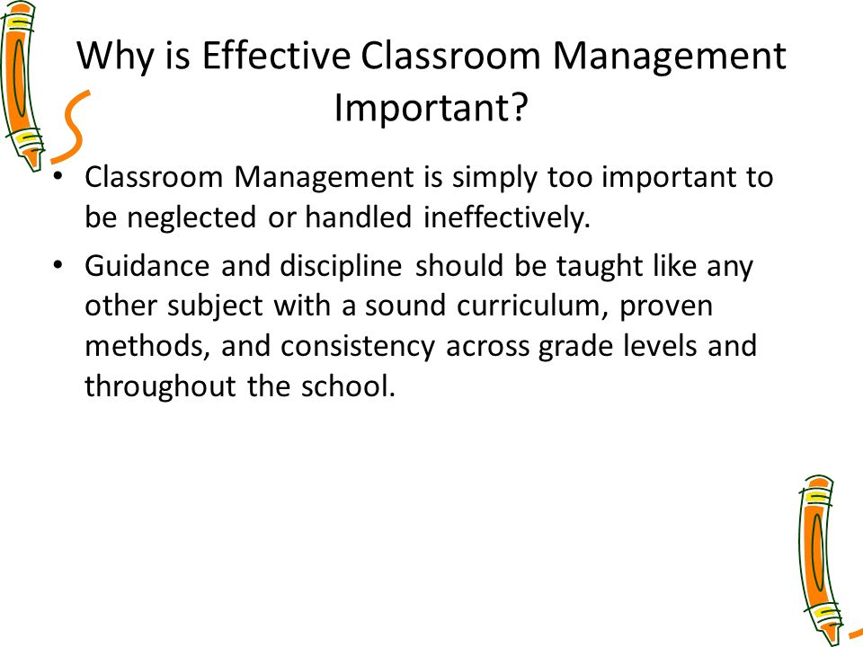 Why is Effective Classroom Management Important