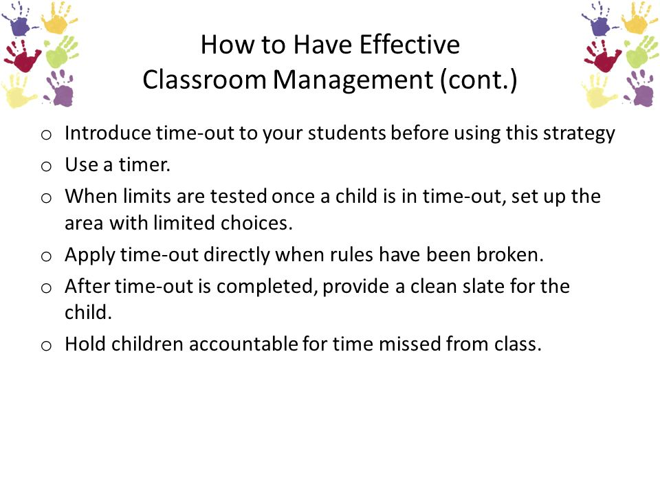 How to Have Effective Classroom Management (cont.)
