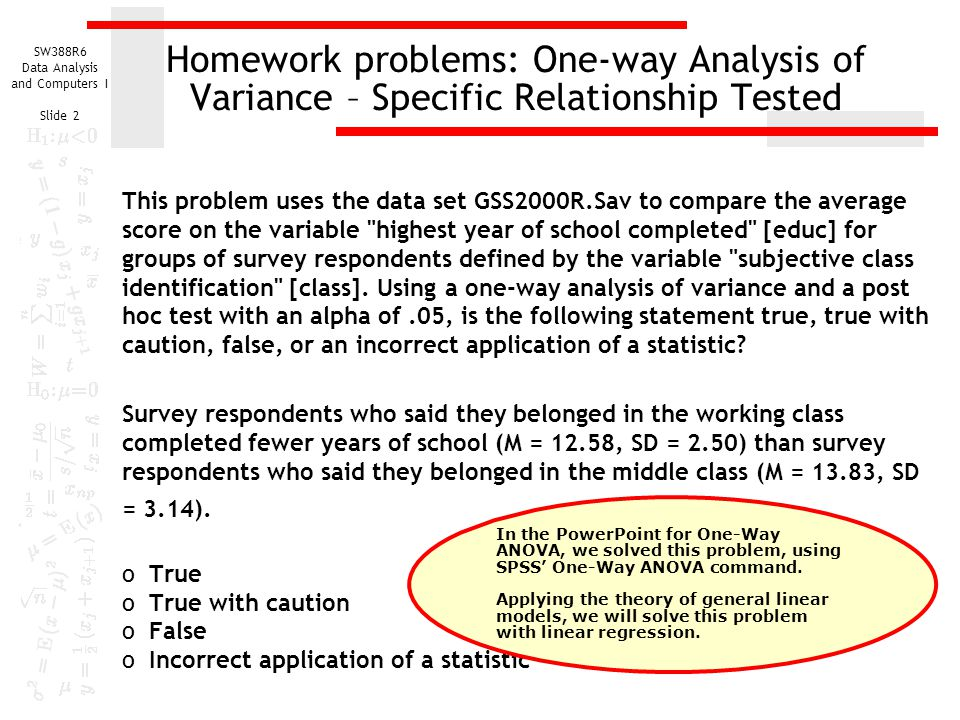 Homework problems: One-way Analysis of Variance – Specific Relationship Tested
