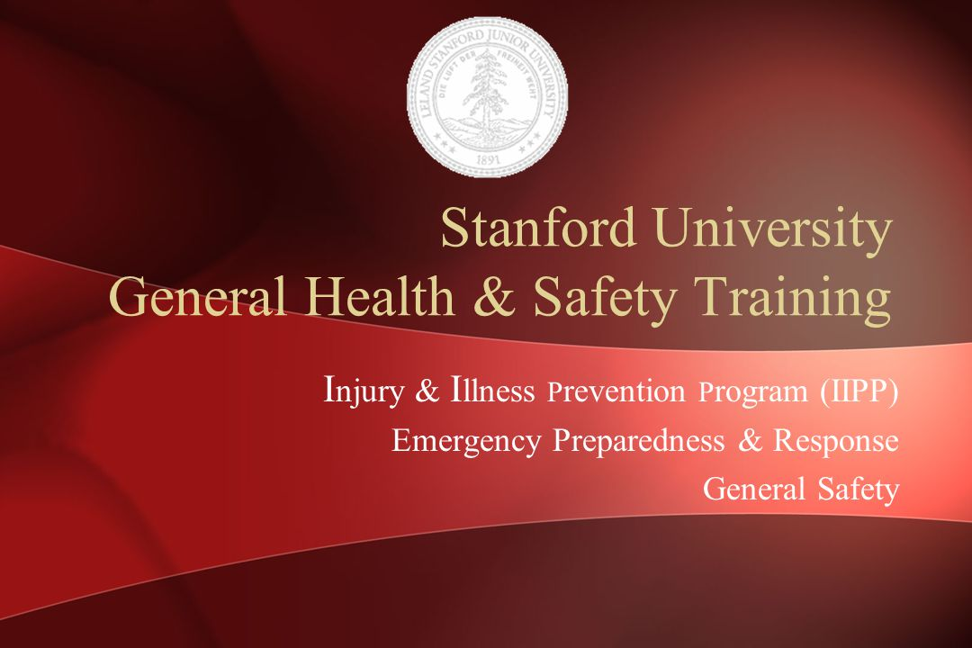 Stanford University General Health & Safety Training