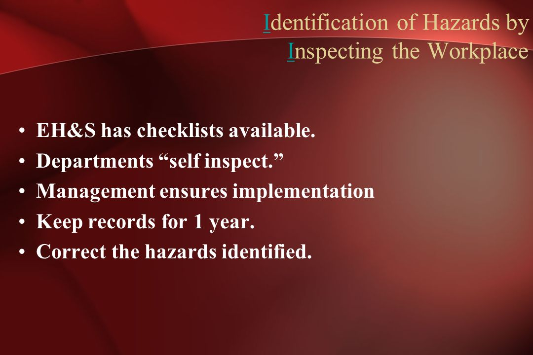 Identification of Hazards by Inspecting the Workplace
