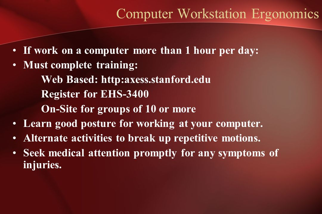 Computer Workstation Ergonomics