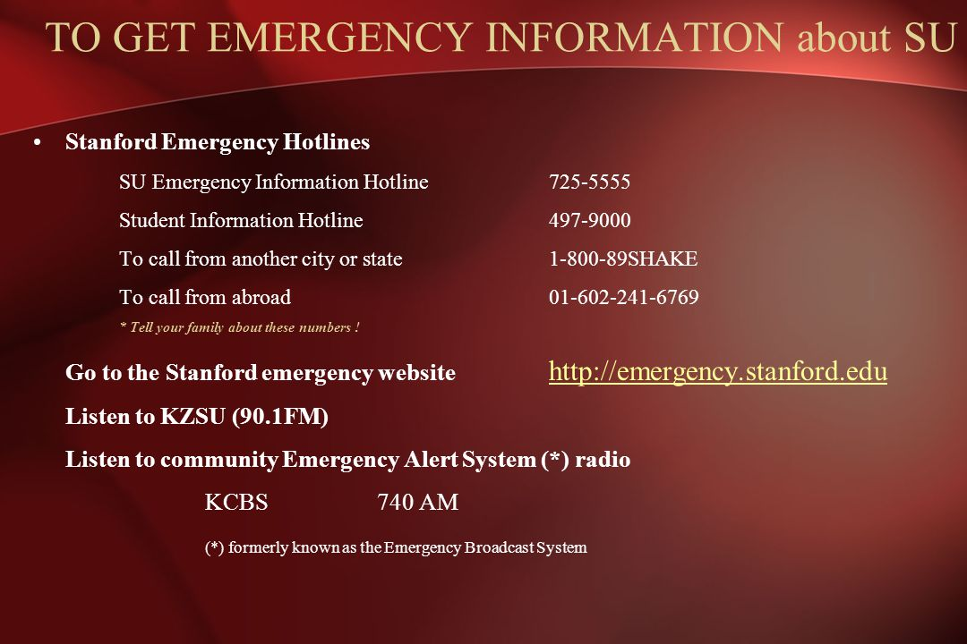TO GET EMERGENCY INFORMATION about SU