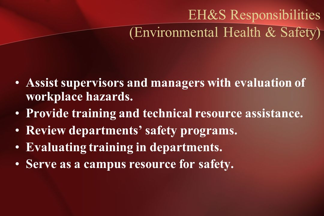 EH&S Responsibilities (Environmental Health & Safety)