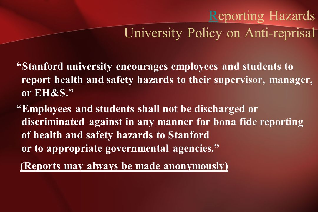 Reporting Hazards University Policy on Anti-reprisal