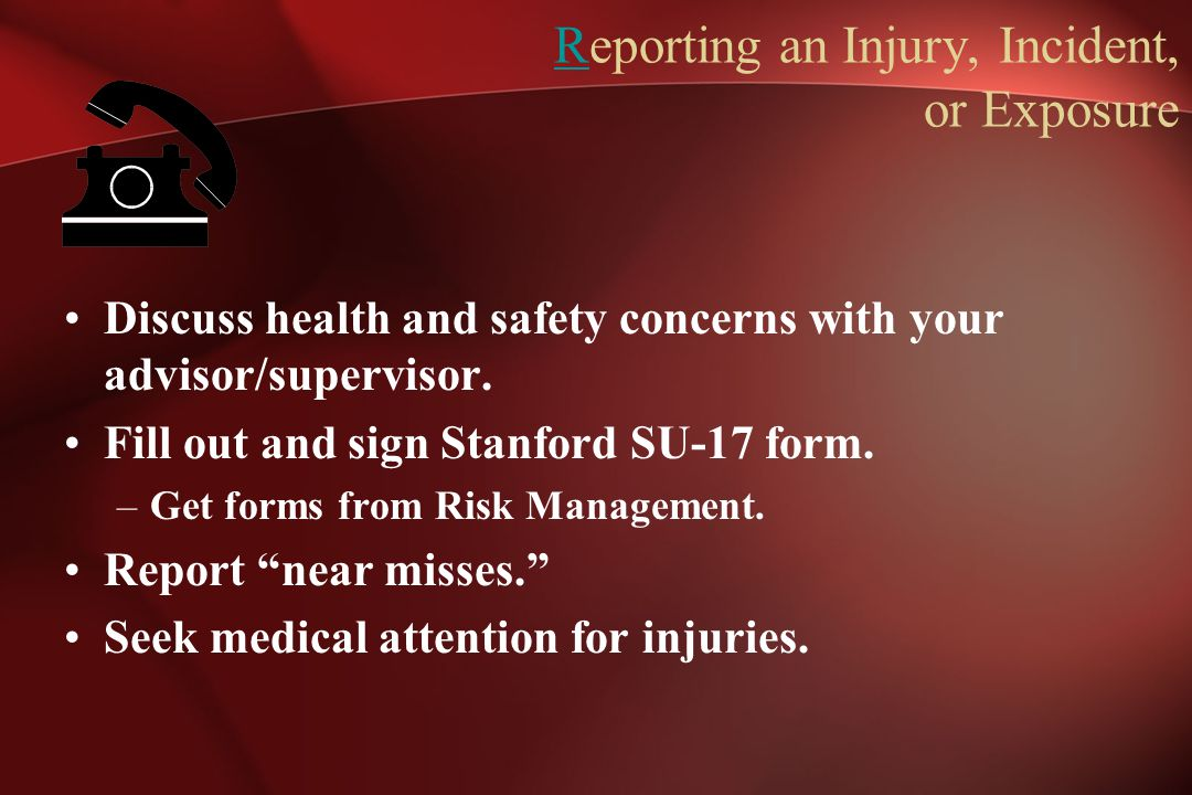 Reporting an Injury, Incident, or Exposure