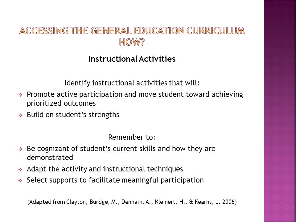 Accessing the general education curriculum How