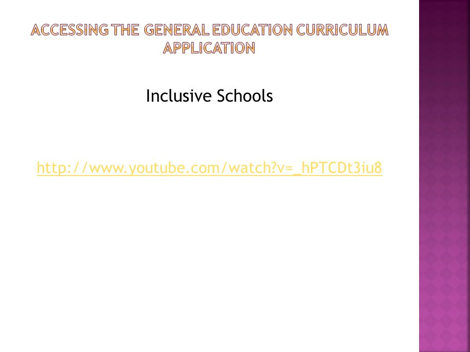 Accessing the general education curriculum application