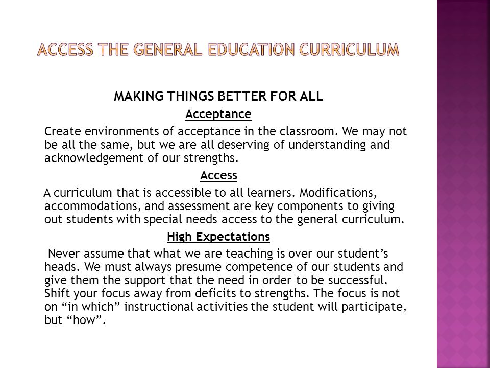 Access the general education curriculum