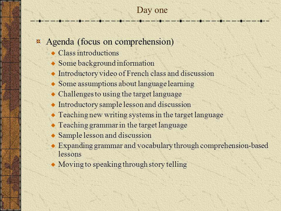 Agenda (focus on comprehension)