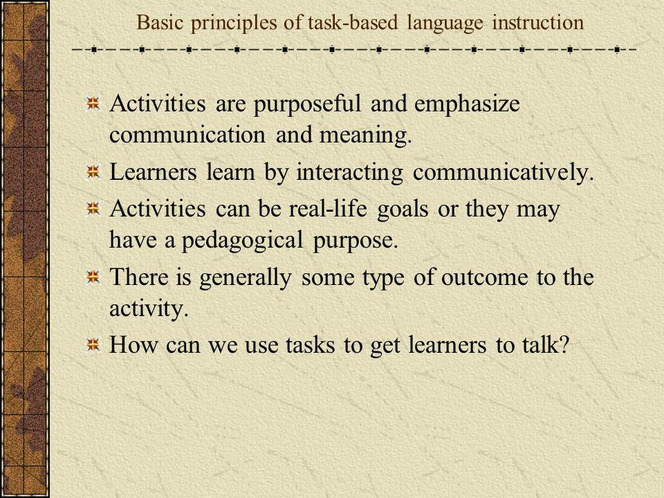 Basic principles of task-based language instruction
