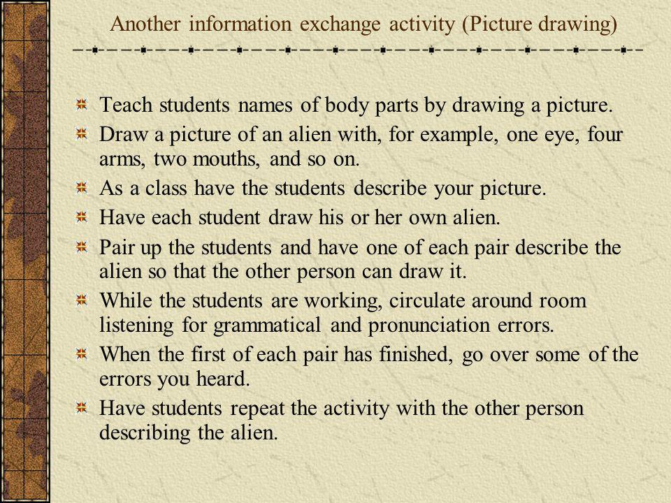 Another information exchange activity (Picture drawing)