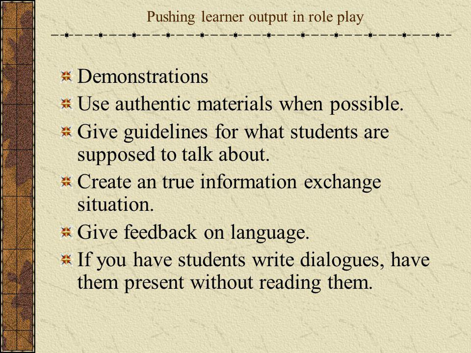 Pushing learner output in role play