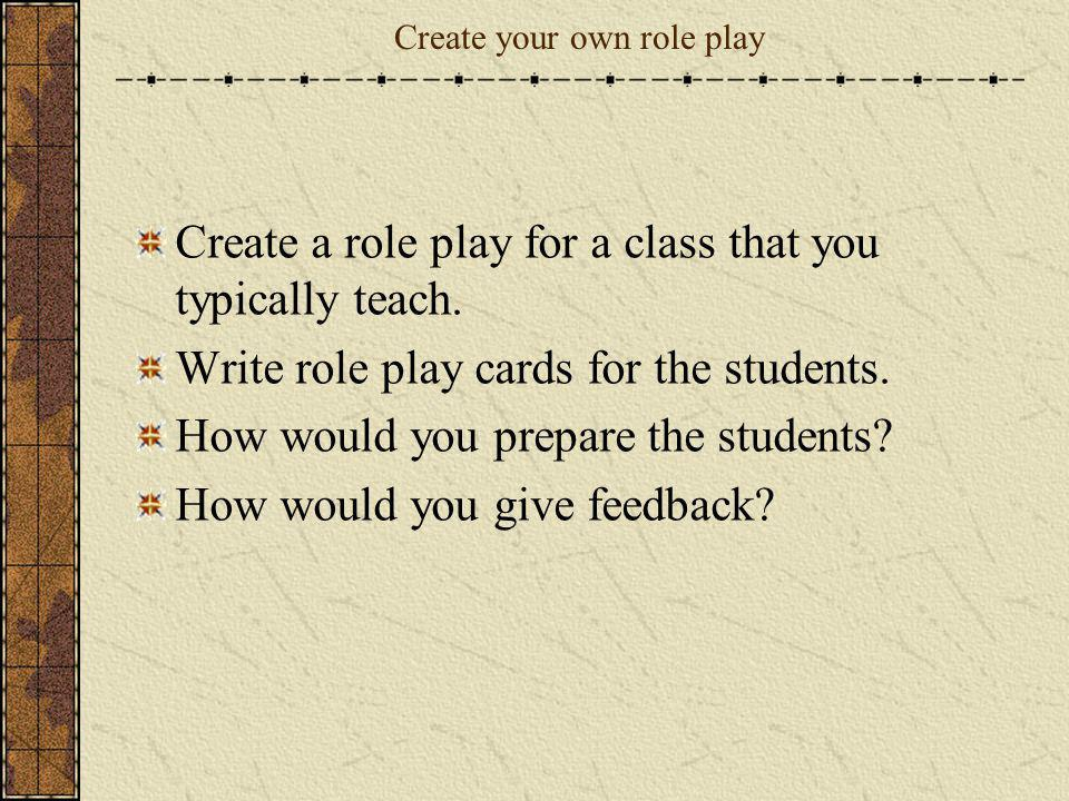 Create your own role play