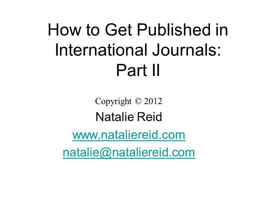 How to Get Published in International Journals: Part II