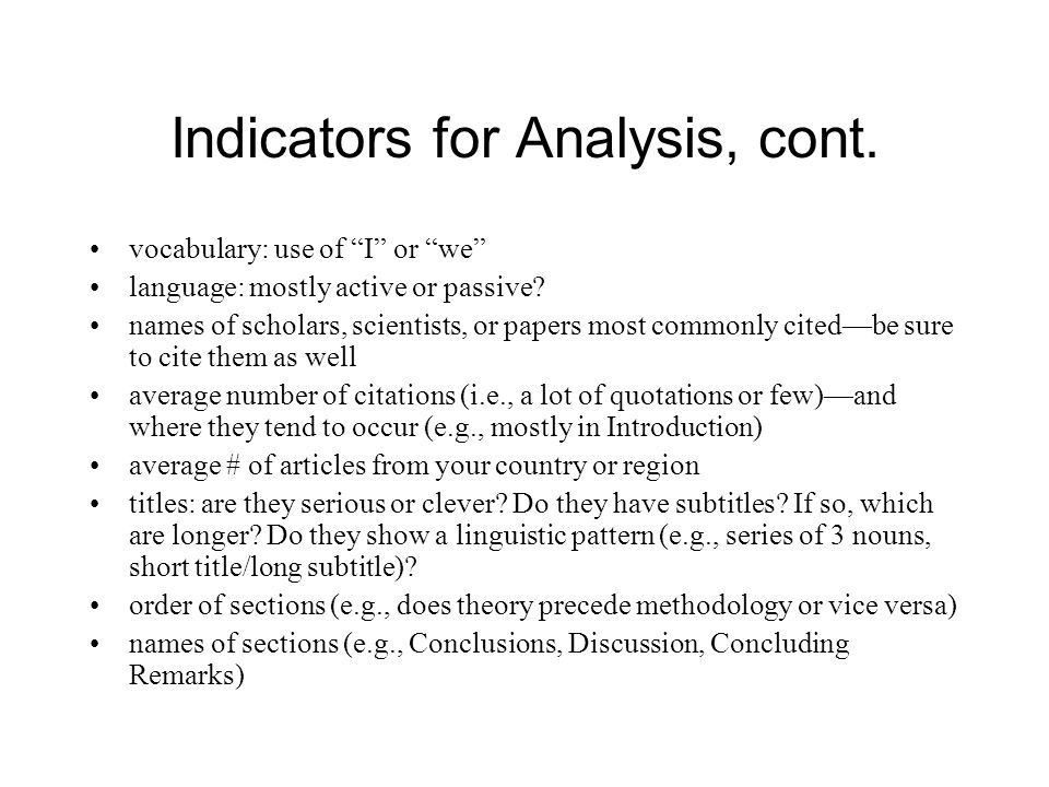 Indicators for Analysis, cont.