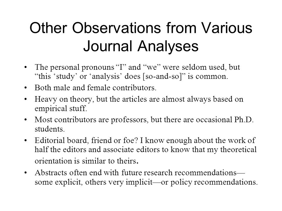 Other Observations from Various Journal Analyses