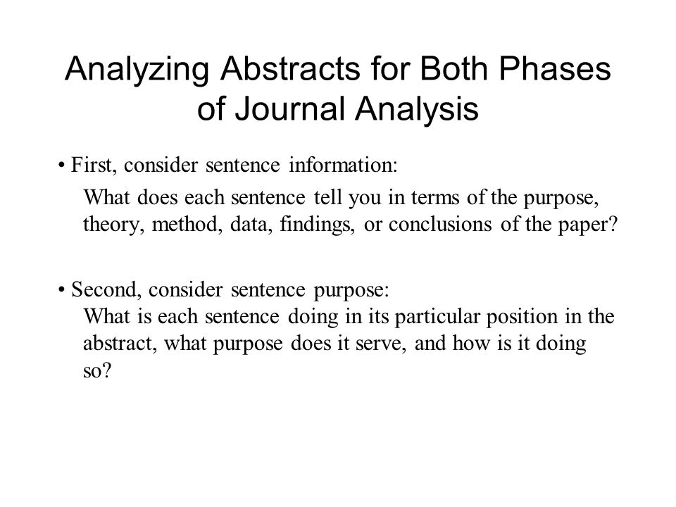 Analyzing Abstracts for Both Phases of Journal Analysis