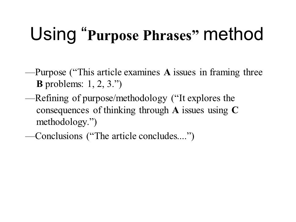 Using Purpose Phrases method