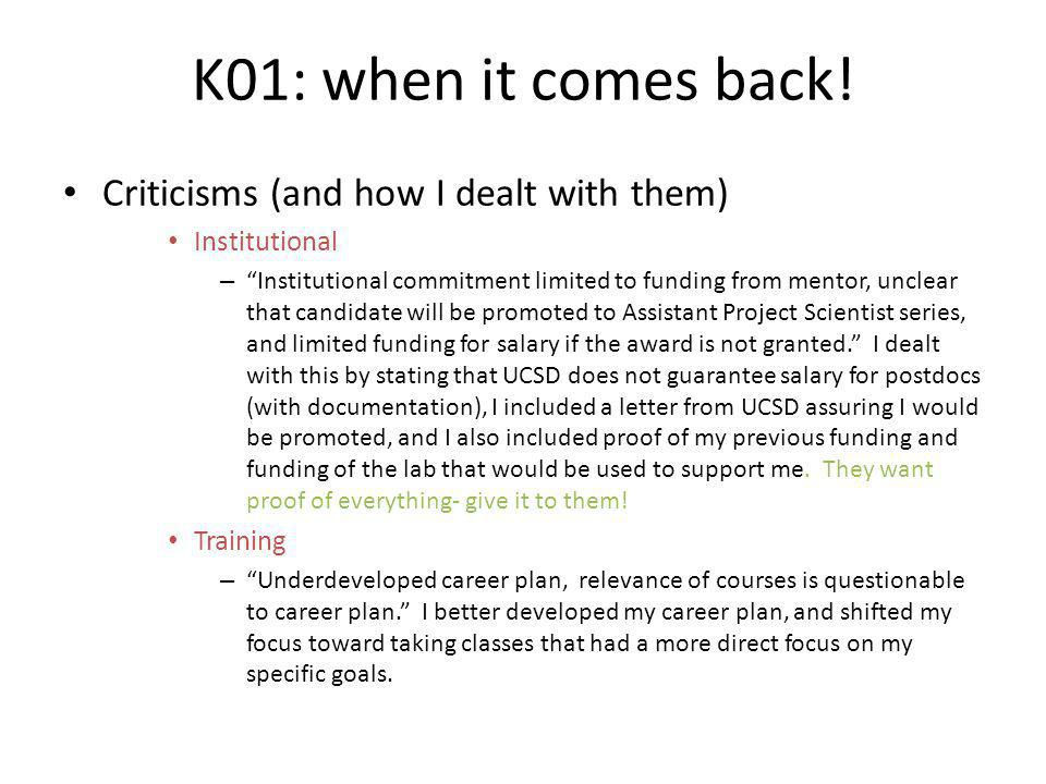 K01: when it comes back! Criticisms (and how I dealt with them)