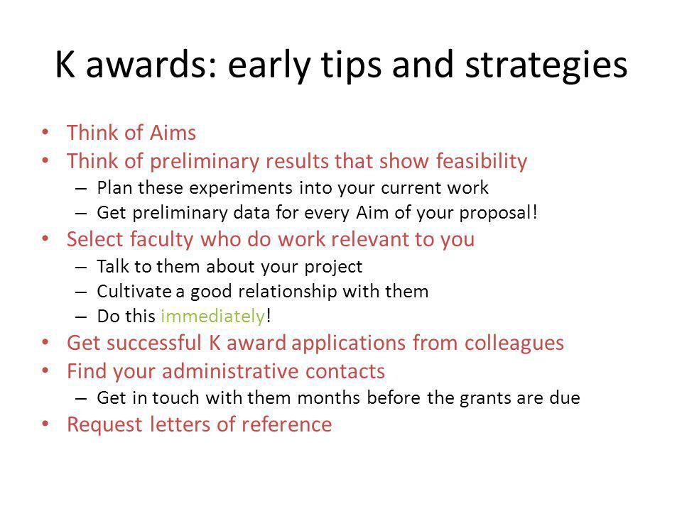 K awards: early tips and strategies