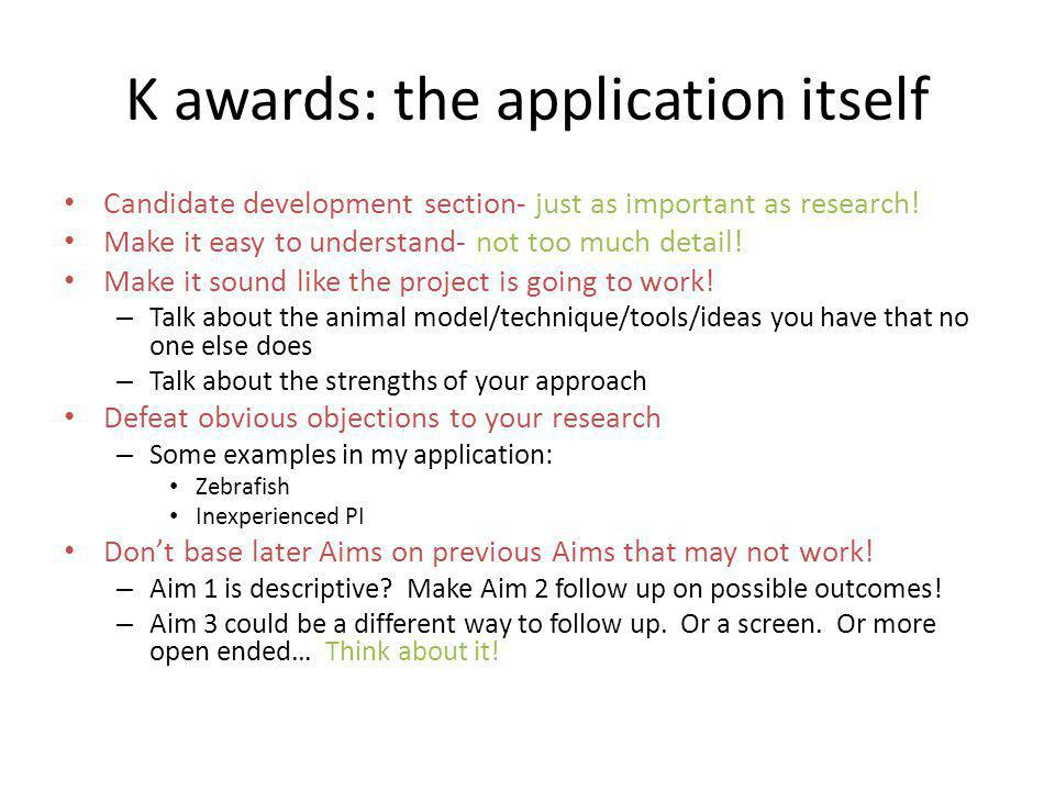 K awards: the application itself