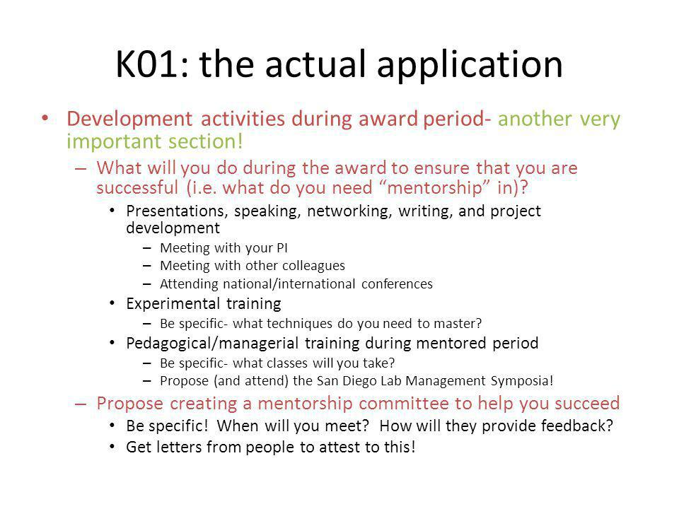 K01: the actual application