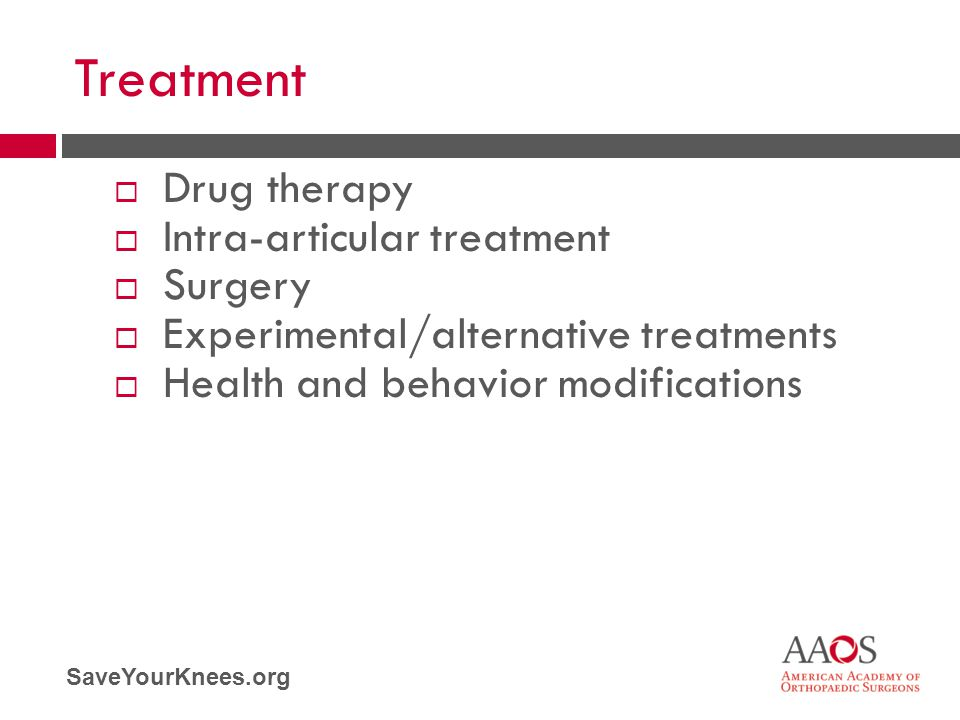 Treatment Drug therapy Intra-articular treatment Surgery