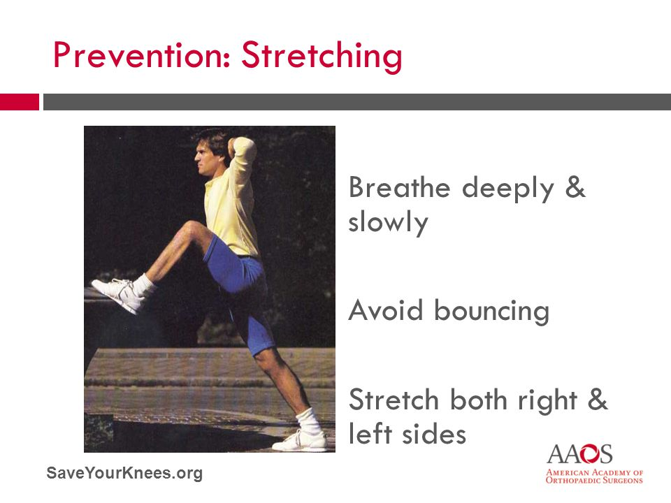 Prevention: Stretching