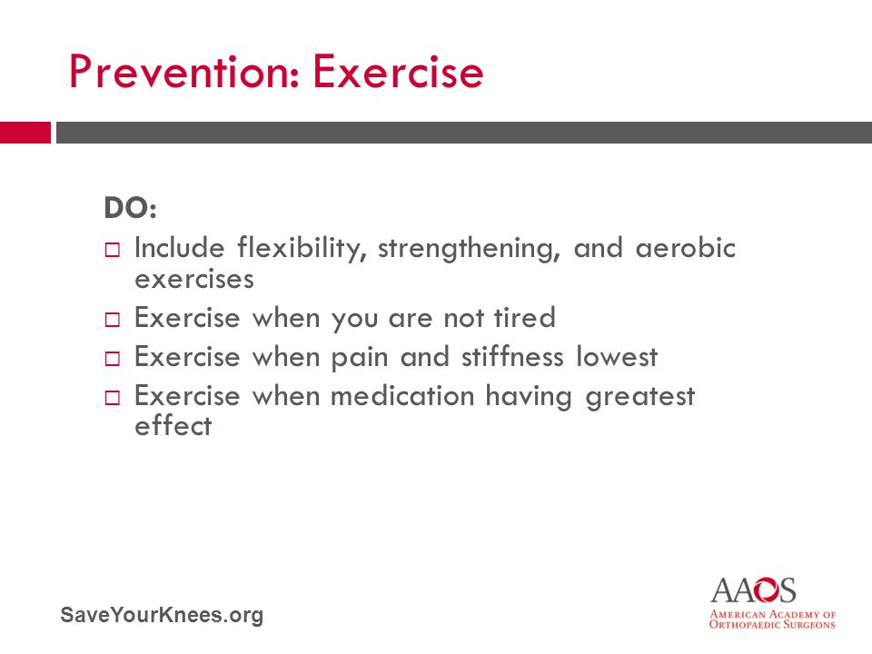 Prevention: Exercise DO: