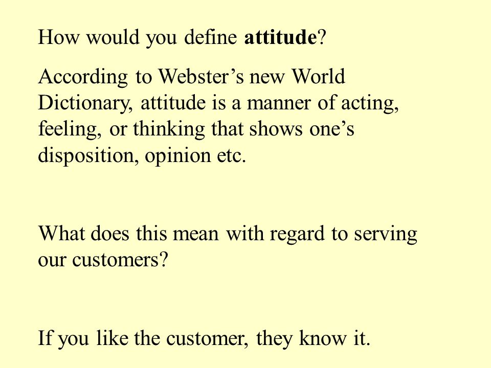 How would you define attitude