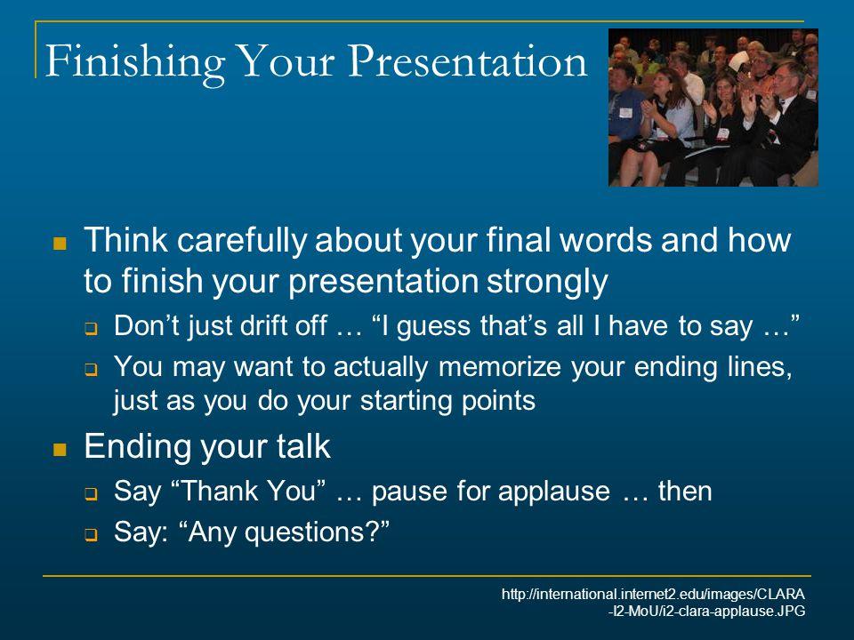 Finishing Your Presentation