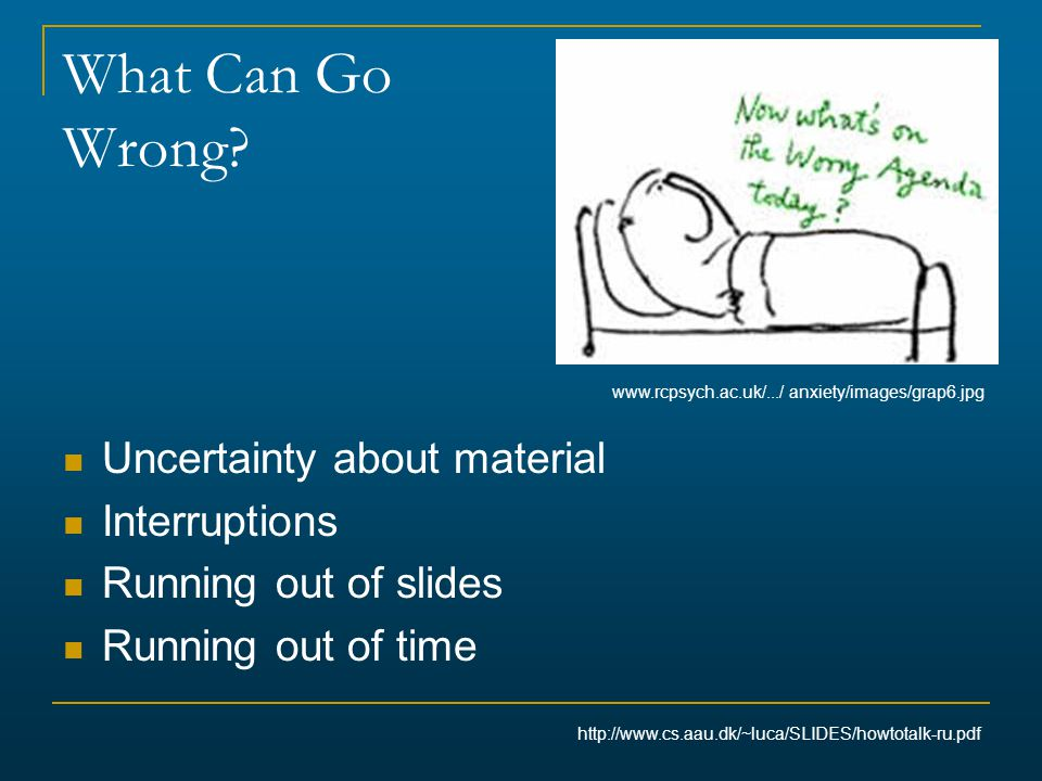 What Can Go Wrong Uncertainty about material Interruptions