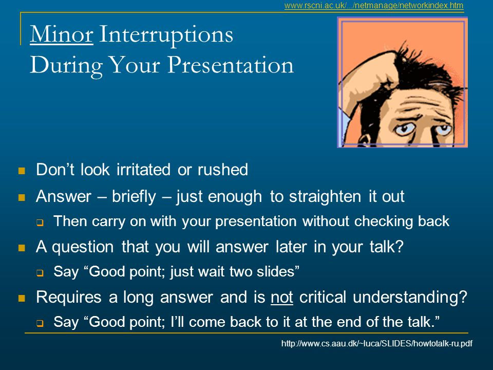 Minor Interruptions During Your Presentation