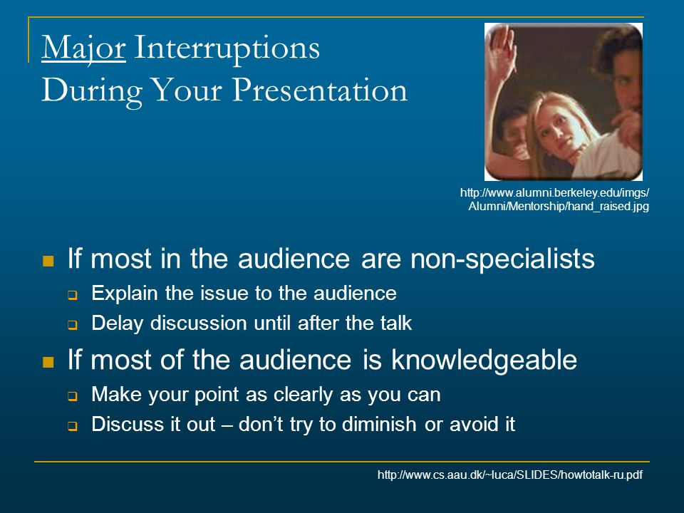 Major Interruptions During Your Presentation