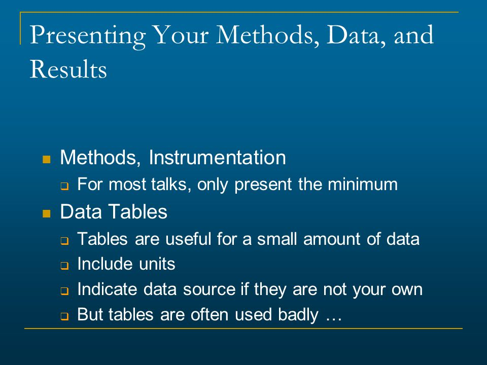 Presenting Your Methods, Data, and Results