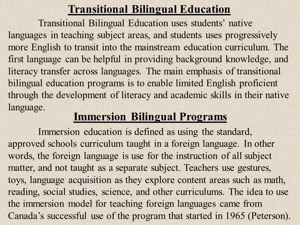 Transitional Bilingual Education Immersion Bilingual Programs