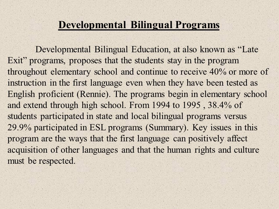 Developmental Bilingual Programs
