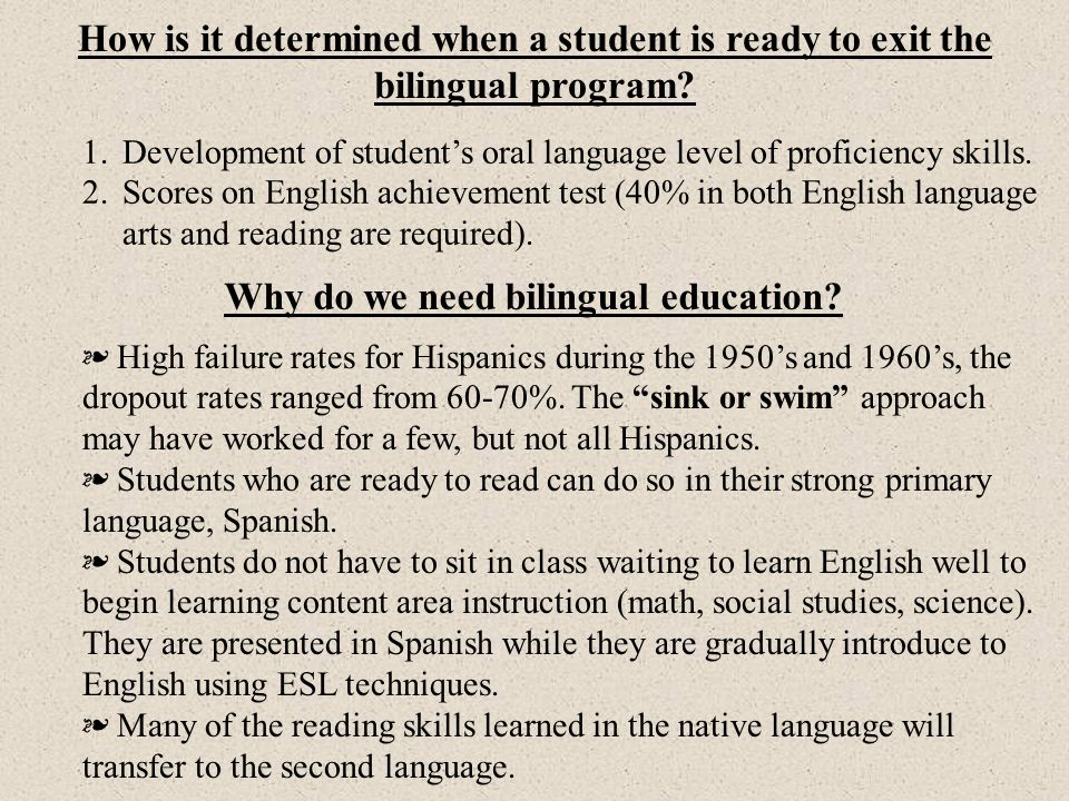 Why do we need bilingual education