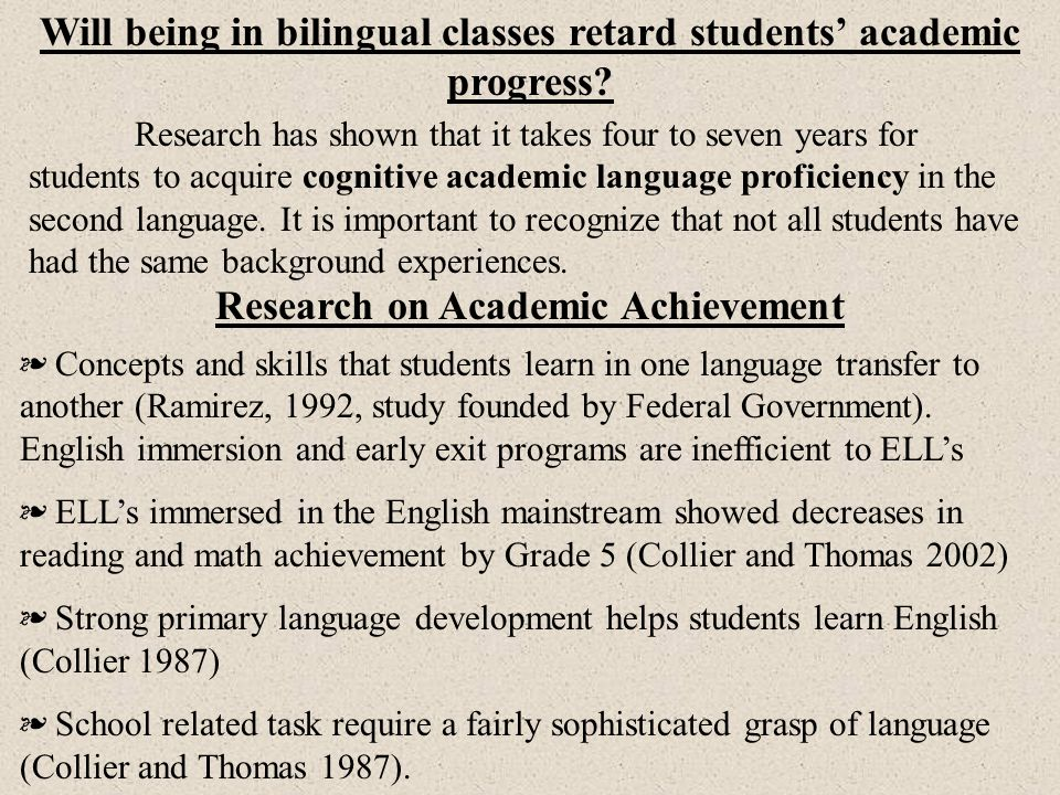 Will being in bilingual classes retard students' academic progress